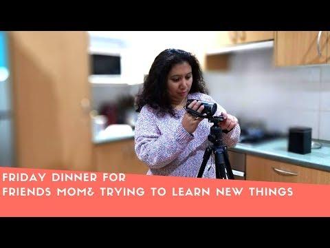 বাংলা Vlog- Friday  Dinner For Friends Mom &Trying To Learn New Things!