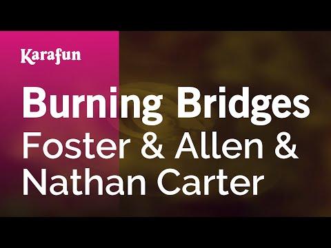 Karaoke Burning Bridges - Foster & Allen *