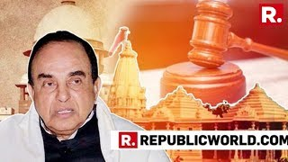 Dr Subramanian Swamy Speaks To Republic TV After The SC Orders Mediation In The Ayodhya Case