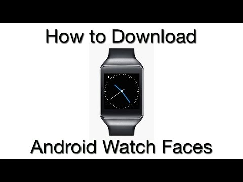 How to Download Watch Faces for Android Smartwatch