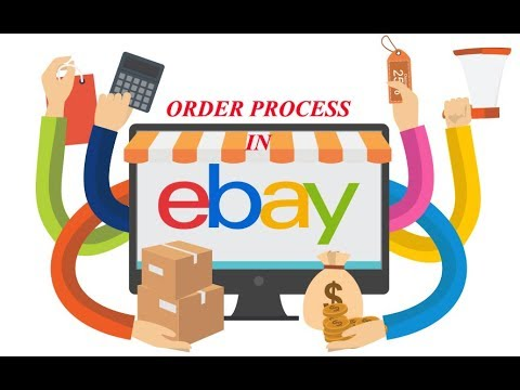 How To Process Orders in Ebay