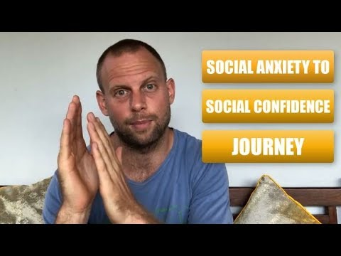 Social Anxiety to Social Confidence Journey