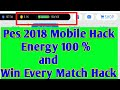 Pes 2018 Android trick hack energy 100% worked