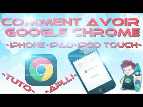 Comment avoir google chrome sur son iphone ipodtouch et ipad
