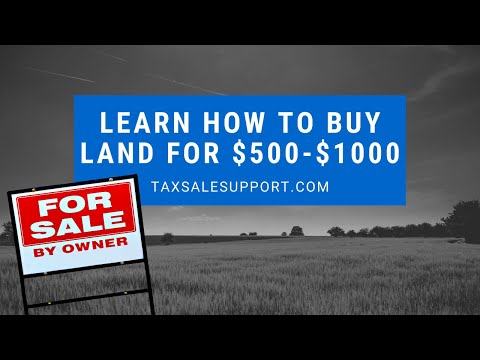 Learn how to Buy Land for $100-$1000: Tax Deed Training