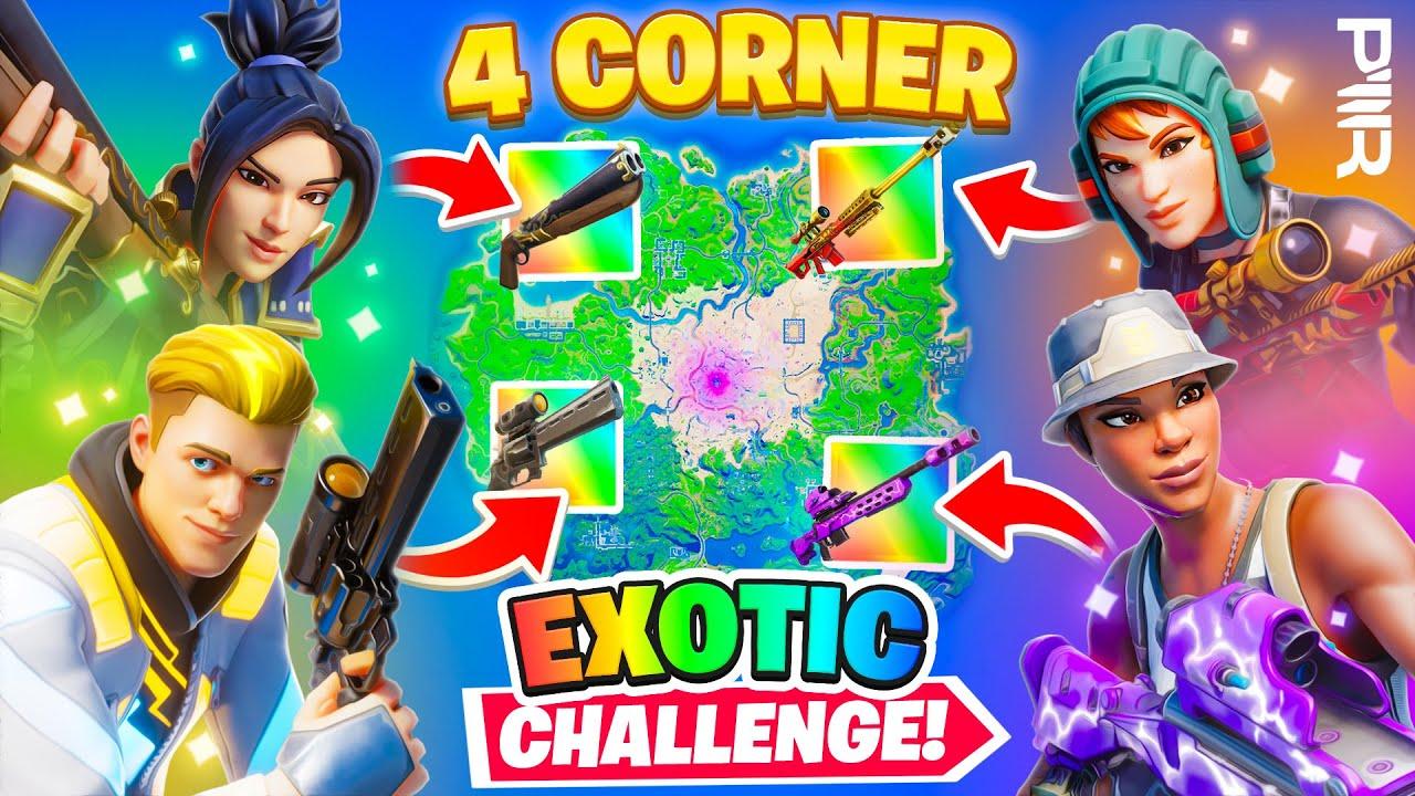 The *EXOTIC* 4 Corner Challenge In Fortnite!