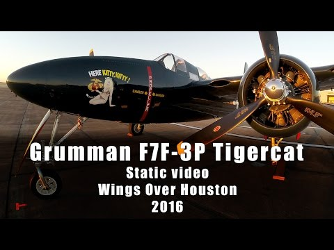 Grumman F7F-3P Tigercat / Static video during Wings Over Houston 2016