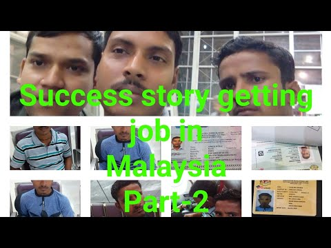Success story after getting job in Malaysia by job seekers 2018 by Ak&sons job's consultancy!!!!!!!!