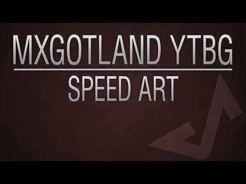 MxGotLand YouTube Background - Speed Art