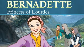 Bernadette: The Princess of Lourdes | The Saints and Heroes Collection
