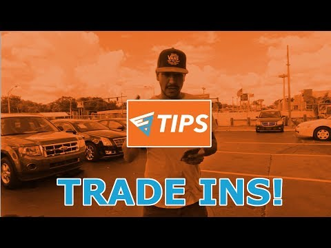 EZTIPS: How to get the most out of your trade-in