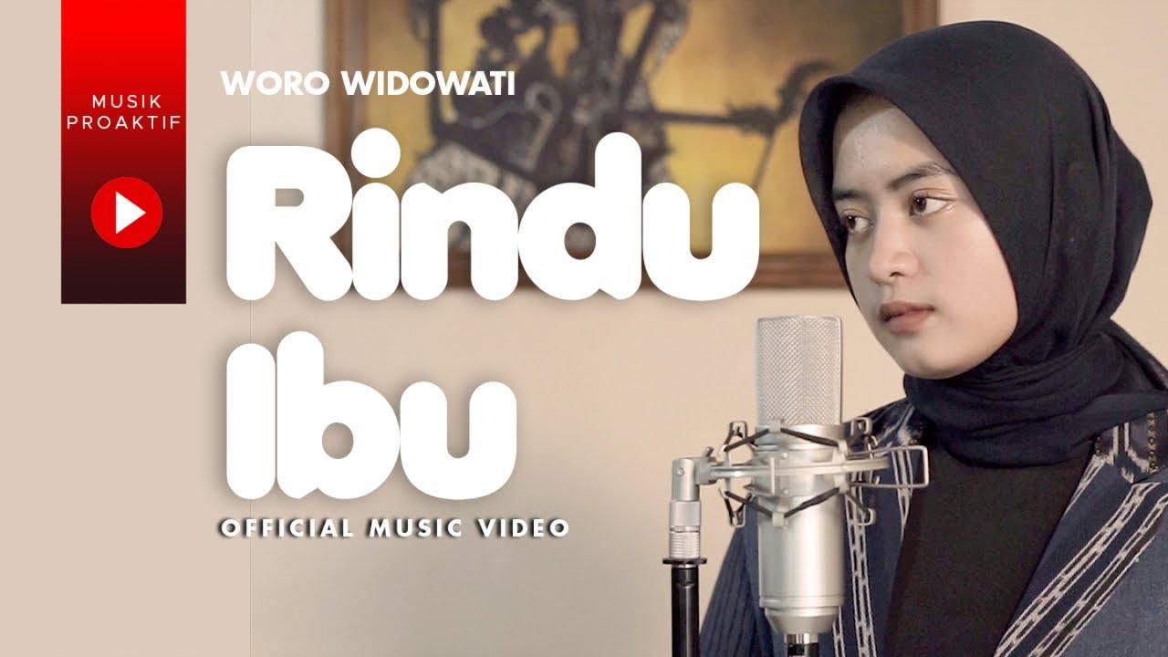 Woro Widowati - Rindu Ibu