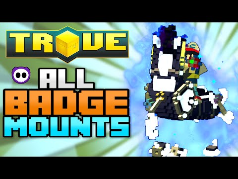 ALL BADGE MOUNTS IN TROVE (Check Description for How to Get)