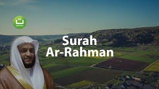 Surah Ar-Rahman Merdu dan Terjemah Menyejukkan - Hani Ar-Rifa