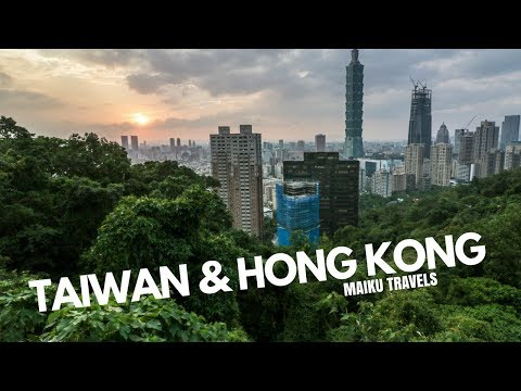 TAIWAN & HONG KONG - Maiku Travels