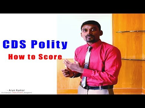 CDS - Polity - How to Score |  By   Arunkumar  N |
