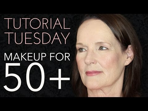 Tutorial Tuesday - Makeup for 50+ (Aging Women)