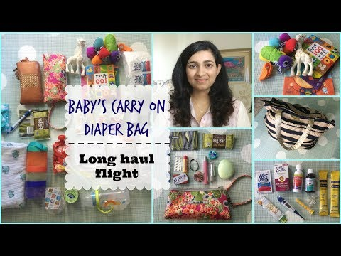 What's in baby's carry on/ Diaper bag for a long haul flight