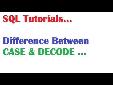 SQL Tutorial : Difference Between Case & Decode in SQL Oracle