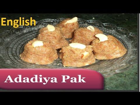 Adadiya Pak Recipe in English   famous gujarati recipe
