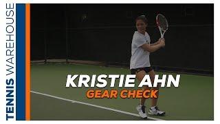 Tennis Gear Check with #TeamTW & WTA Player: Kristie Ahn 🤓