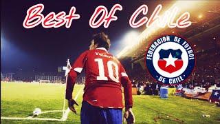 Selección Chilena - Best of CHILE 2017