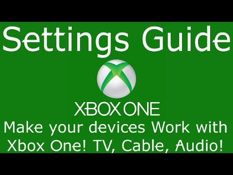 Setup, Settings, and Control your Devices | Xbox One