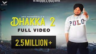 Dhakka 2 : Full Video   APS Moose Wala   Jot Jotz   New Punjabi Songs 2020   Latest Punjabi Songs