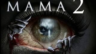MAMA 2  - Trailer 2018 HD