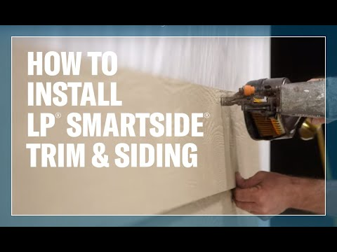 How To Install LP® SmartSide® Trim & Siding Products