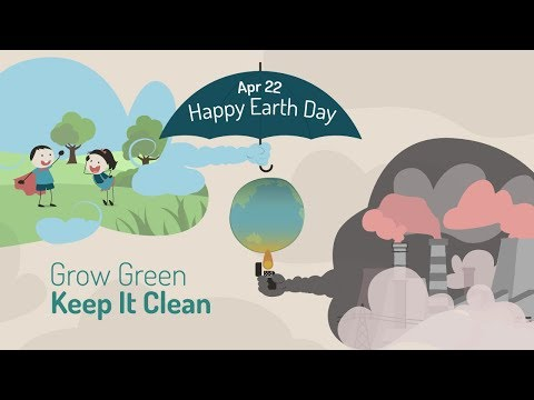 Earth Day | Grow Green, Keep It Clean