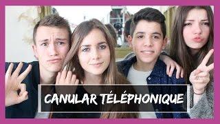 CANULAR TELEPHONIQUE