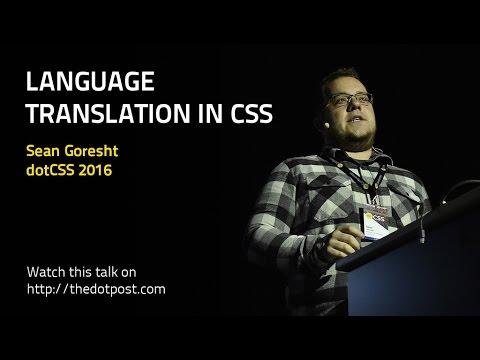 dotCSS 2016 - Sean Goresht - Language translation in CSS