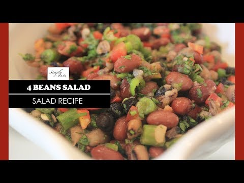 4 Beans Salad   How To Make Four Bean Salad Recipe   Healthy Recipes   Simply Jain
