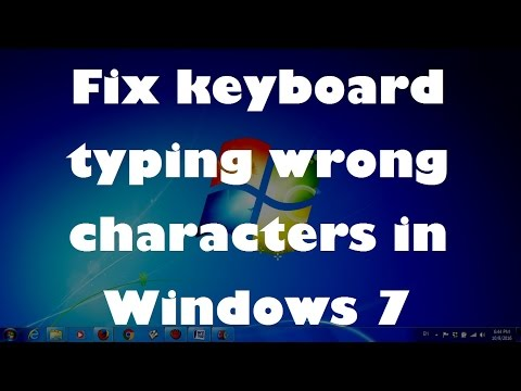 Fix keyboard typing wrong characters in Windows 7 (Solved)