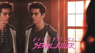 Void! Stiles • Serial Killer