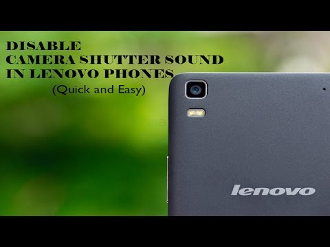 Disable camera Shutter Sound in any Lenovo Smartphone