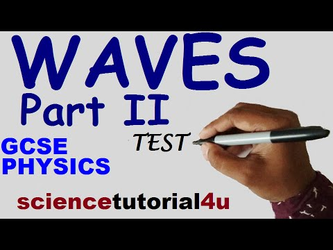 Transverse & Longitudinal (Waves Part 2), TEST and GCSE Science Revision