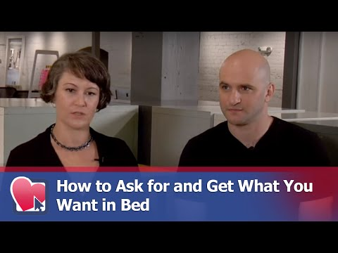 How to Ask for and Get What You Want in Bed - by Mike Fiore (for Digital Romance TV)
