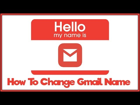 How To Change your Gmail Name - Gmail Tutorial