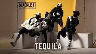 Download Blacklist feat. Carla's Dreams  - Tequila | Official Video