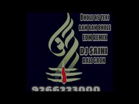 Bhole Re Teri Bam Bam Bam Bhole Dj Song MP3, Video MP4 & 3GP