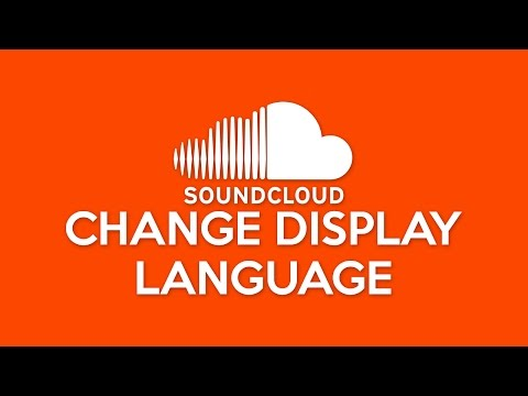 How to Change SoundCloud Display Language
