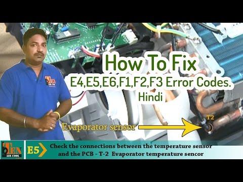 AIR CONDITIONED Troubleshooting E4,E5,E6,F1,F2,F3 Error Codes. Hindi