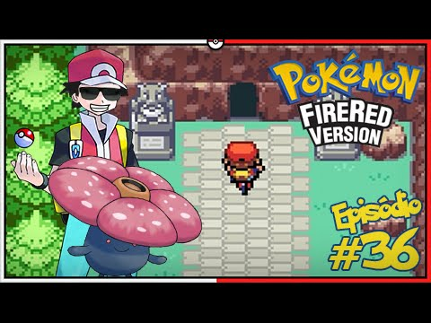 Pokémon Fire Red Let's Play #36: Vileplume Entra para o Time, Rumo a Victory Road