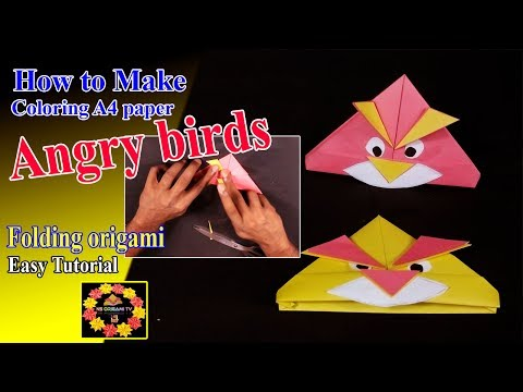 DIY-How to Make a ColoringA4 paper folding Angry birds origami-Easy Tutorial-Surprise Kids-NS Origam