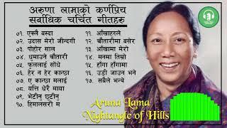 Aruna Lama Songs   Aruna Lama Songs Collection   Best Songs of Aruna Lama Audio Jukebox