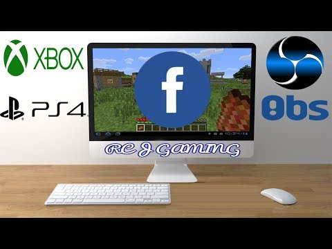HOW TO LIVE STREAM - Xbox 1 / PS4  GAMES ON FACEBOOK