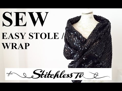 How to sew an easy Stole or Wrap Sewing Tutorial