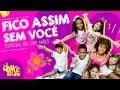 Fico Assim Sem Você - Adriana Calcanhotto (Especial Dia Das Mães) FitDance Kids
